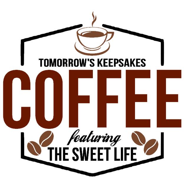 Tomorrow's Keepsakes